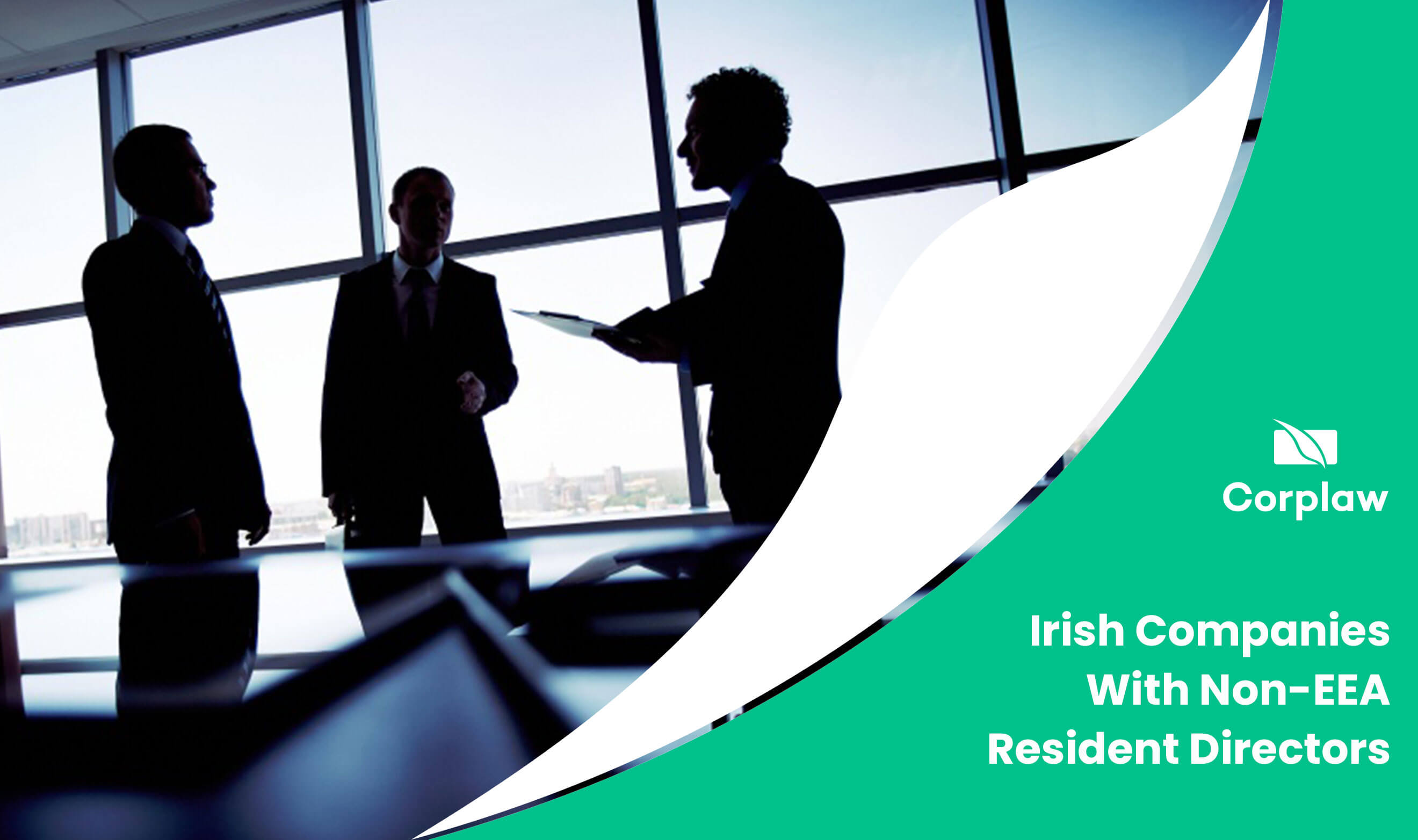 Corplaw-Blog-Irish-Companies-With-Non-EEA-Resident-Directors