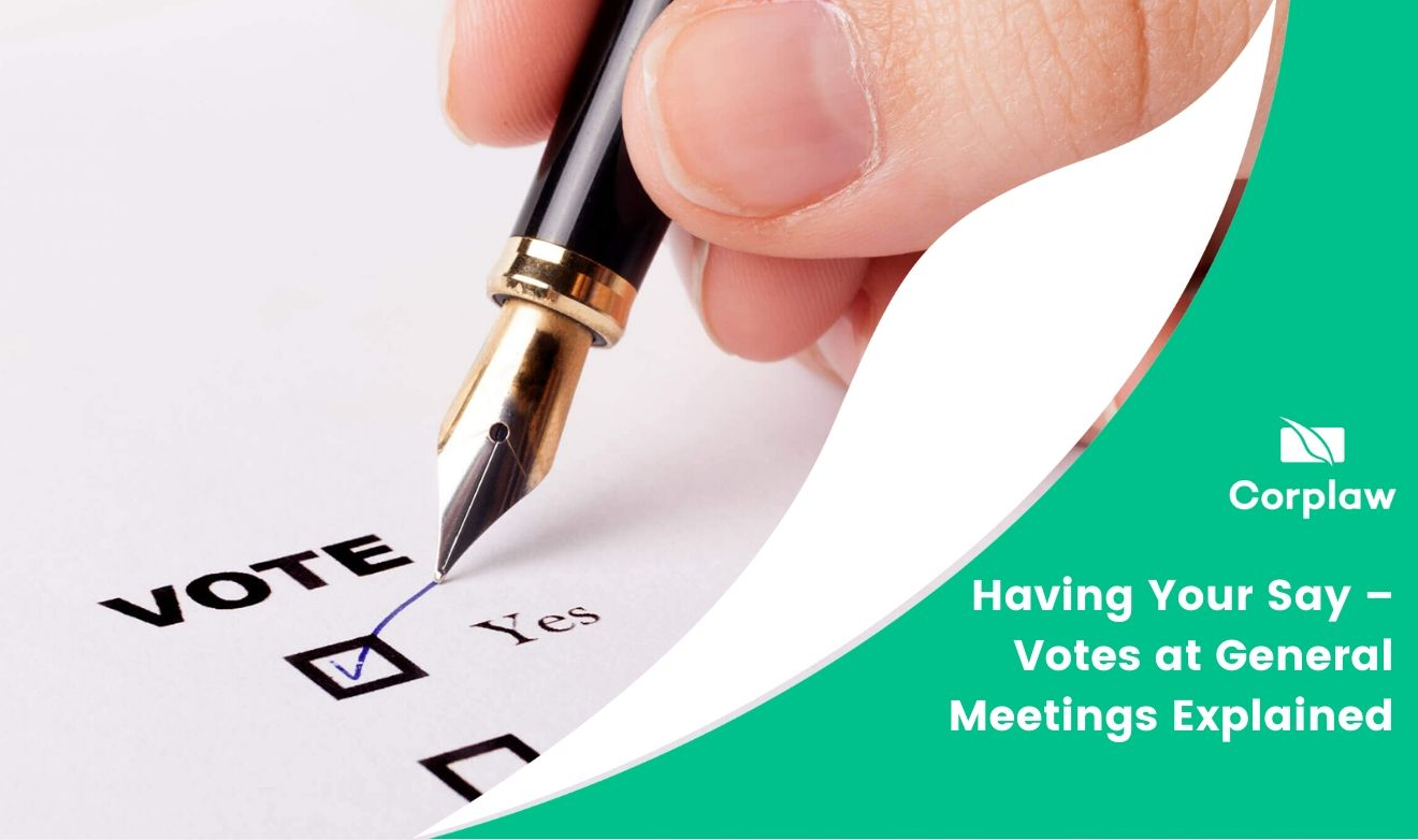 Having Your Say – Votes at General Meetings Explained