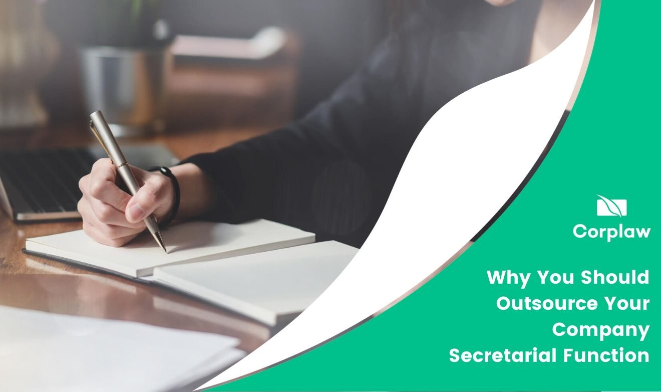Why You Should Outsource Your Company Secretarial Function
